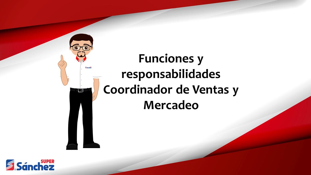Funciones y responsabilidades del Coordinador de Ventas y Mercadeo