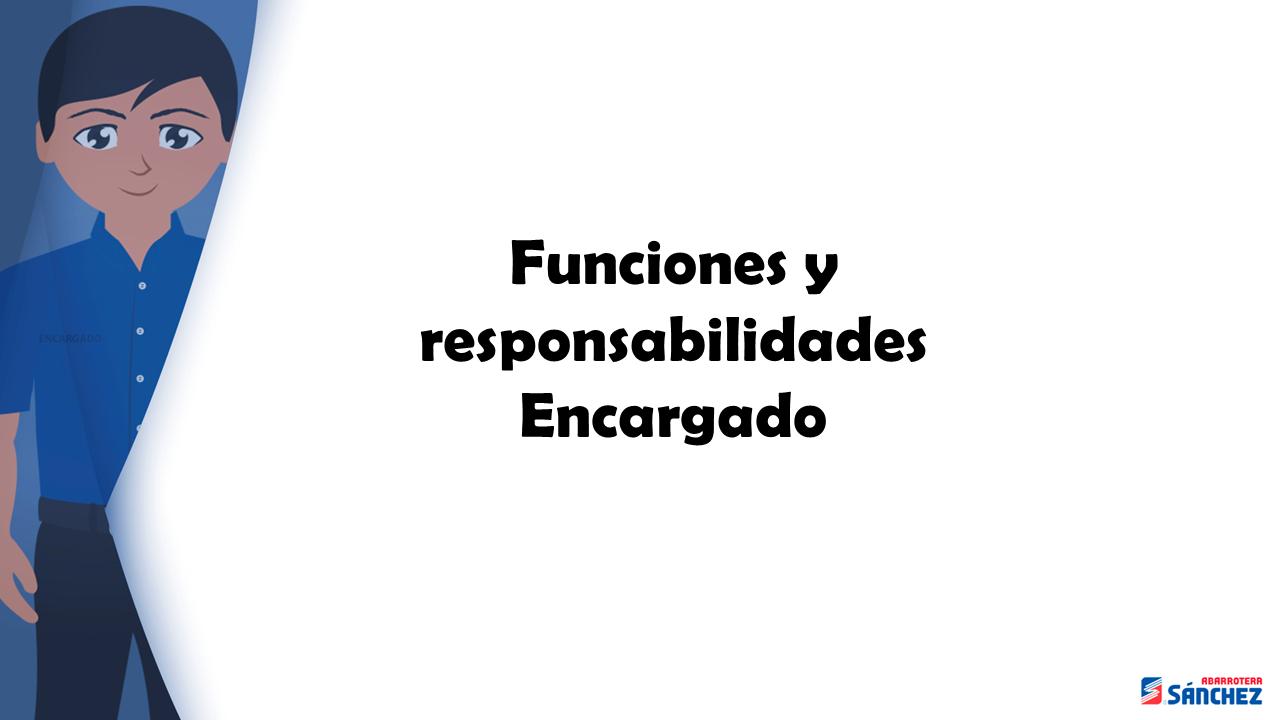Funciones y responsabilidades del encargado sucursal