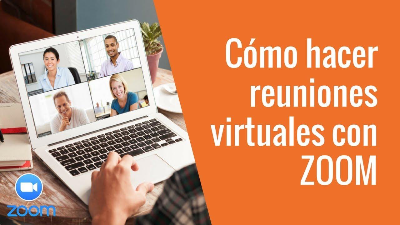 Cómo hacer reuniones virtuales con ZOOM