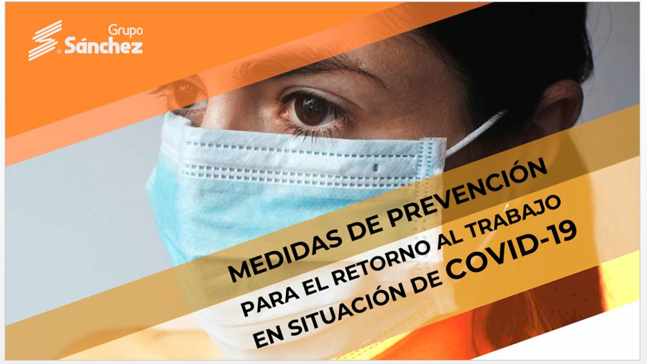 Medidas de prevención para el retorno al trabajo  en situación de COVID-19 (Modelos de Negocio)